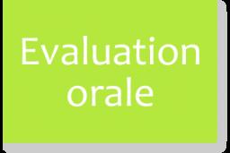 Evaluation orale